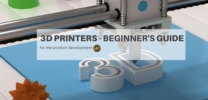 3D Printers - beginner's Guide